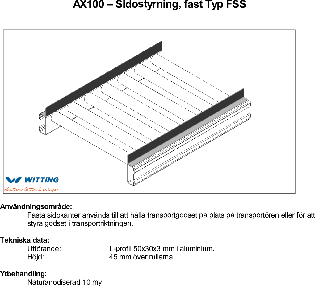 Sidostyrning, fast Typ FSS