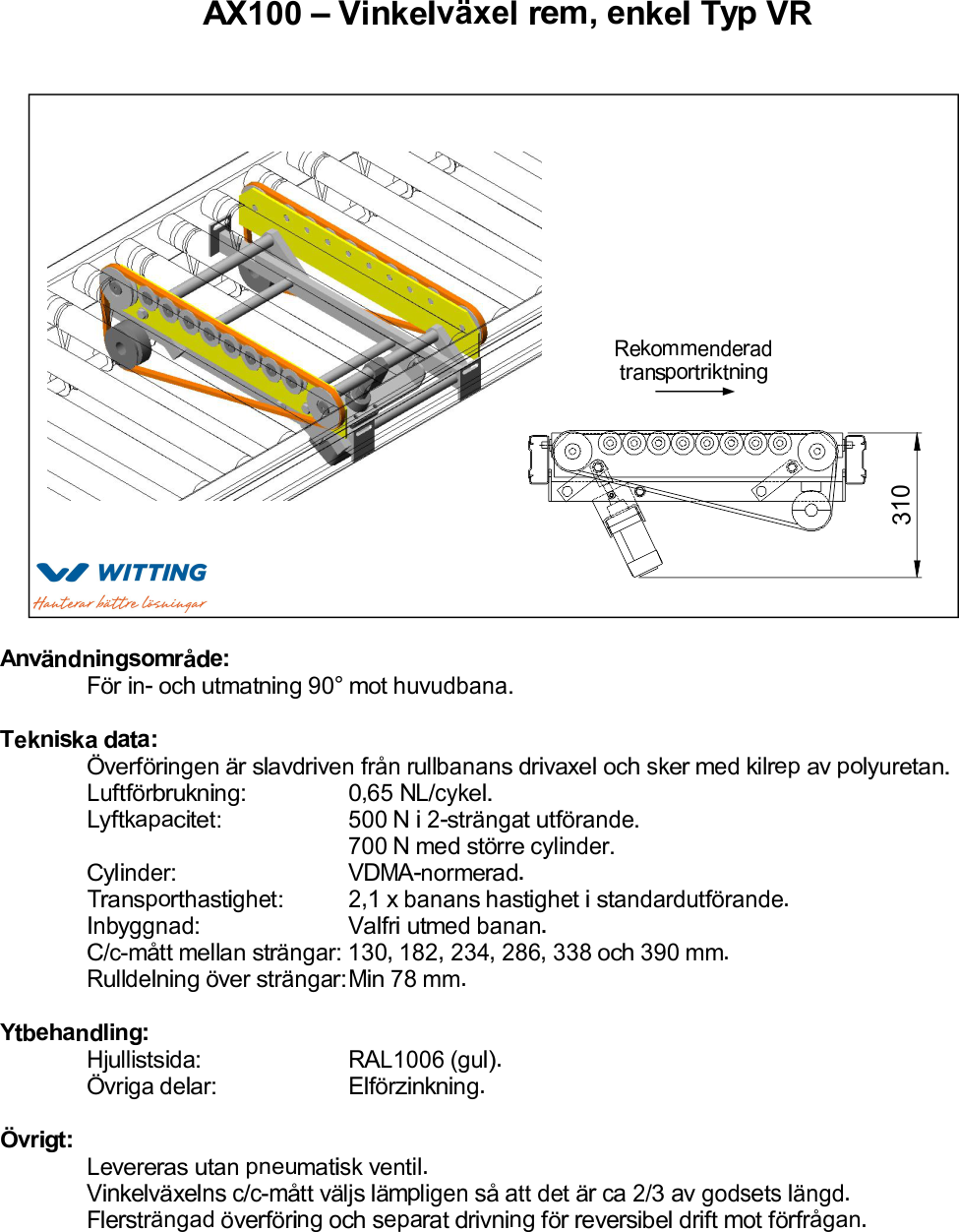 AX100 – Vinkelväxel kedja, enkel Typ VR
